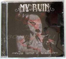 MY RUIN - THE HORROR OF BEAUTY - CD Nuovo Unplayed