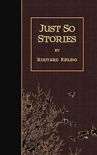 Just So Stories by Rudyard Kipling (2015, Paperback)