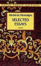Dover Thrift Editions: Selected Essays by Michel de Montaigne (2013, Paperback)