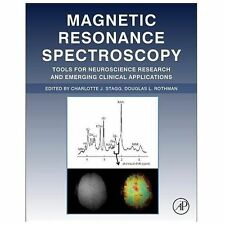 Magnetic Resonance Spectroscopy Tools for Neuroscience Research and Emerging...