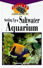 Setting Up A Saltwater Aquarium: An Owner's Guide to a Happy Healthy Pet Skomal