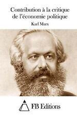Contribution à la Critique de l'économie Politique by Karl Marx (2015,...