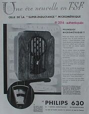 PUBLICITE PHILIPS 630 SUPER INDUCTANCE MICROMETRIQUE TSF DE 1932 FRENCH AD PUB