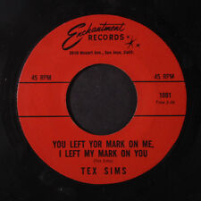 TEX SIMS: You Left Your Mark On Me, I Left My Mark On You / Daddy Won't You Ple