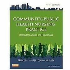 Community/Public Health Nursing Practice : Health for Families and...