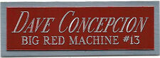 DAVE CONCEPCION REDS NAMEPLATE FOR AUTOGRAPHED Signed Baseball Display CUBE CASE
