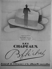 PUBLICITÉ 1928 LES CHAPEAUX B.FLÉCHET DONNENT DE L'ÉLÉGANCE AU HOMME - TALCUCCI