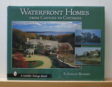 Waterfront Homes: From Castles to Cottages 2003 Rooney Architecture 400 Photos