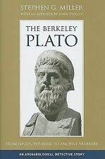 The Berkeley Plato: From Neglected Relic to Ancient Treasure, An Archaeological