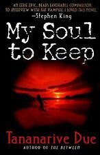 2001 SC My Soul to Keep (African Immortals series) Tananarive Due