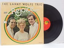 The Lanny Wolfe Trio REJOICE WITH EXCEEDING GREAT JOY! LP southern gospel 1978