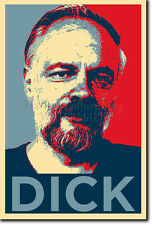 PHILIP K. DICK ART PHOTO PRINT 3 (OBAMA HOPE PARODY) POSTER GIFT QUOTE PHILLIP