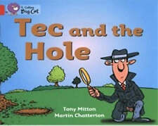 Tec and the Hole: Band 2a/Red A, Tony Mitton
