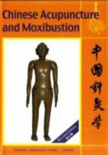Chinese Acupuncture and Moxibustion, , Good Book