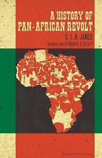 The Charles H. Kerr Library: A History of Pan-African Revolt by C. L. R....
