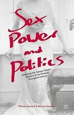 Sex, Power, and Politics : Exploring the Femme Fatale's Mastery of the...