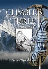 Climbers Three by Dennis Wynne-Jones (2015, Paperback)