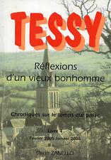 Tessy sur Vire Réflexions d'un vieux bonhomme Livre 4 par Dario Zanello