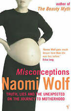 Misconceptions: Truth, Lies and the Unexpected on the Journey to Motherhood,GOOD