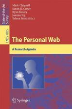The Personal Web : A Research Agenda 7855 (2013, Paperback)