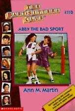 Abby the Bad Sport Baby-Sitters Club