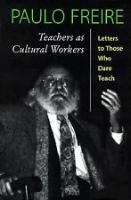 Teachers As Cultural Workers: Letters To Those Who Dare Teach (Edge, Critical St