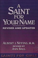 CATHOLIC BOOK   A SAINT FOR YOUR NAME GIRLS    BY ANN BALL
