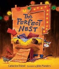 The Perfect Nest by Catherine Friend (2007, Picture Book)