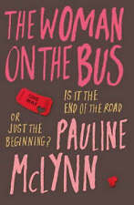 THE WOMAN ON THE BUS, PAULINE MCLYNN, Used; Good Book