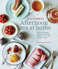 Afternoon Tea at Home: Deliciously indulgent recipes for sandwiches, savouries,