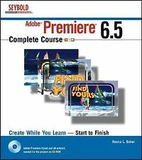 Adobe Premiere 6. 5 Complete Course by Donna L. Baker (Paperback + CD)