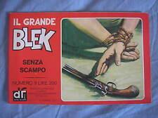 IL GRANDE BLEK 9 1977 SENZA SCAMPO EDIZIONI DARDO STRISCIA GIGANTE