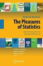 The Pleasures of Statistics: The Autobiography of Frederick Mosteller, Mosteller