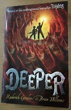 DEEPER Roderick Gordon & Brian Williams Book (TUNNELS BOOK 2) Paperback