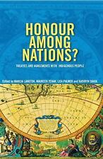 Honour Among Nations?: Treaties and Agreements with Indigenous People-ExLibrary