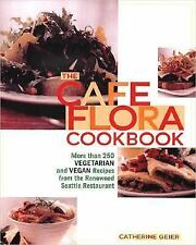Cookbook - CAFE FLORA..250 Vegetarian & Vegan Recipies Renown SEATTLE Restaurant