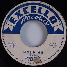 CAROL FRAN: Hold Me / One More Chance EXCELLO Rare R&B 45 Hear