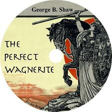 The Perfect Wagnerite, George Bernard Shaw Der Ring Comm. Audiobook on 1 MP3 CD