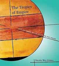 Transformations Studies in the History of Science and Technology: The Tropics...