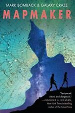 Mapmaker by Mark Bomback and Galaxy Craze (2015, Hardcover)