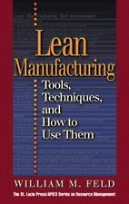 Lean Manufacturing: Tools, Techniques, and How to Use Them (Resource Manageme...