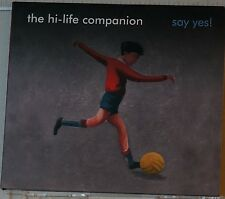 cd: THE HI-LIFE COMPANION - SAY YES!