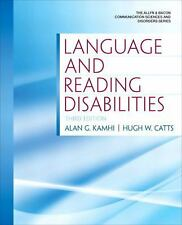 Language and Reading Disabilities by Hugh W. Catts and Alan G. Kamhi (2011,...
