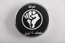 "Egypt Egyptian April 6 Youth Movement Anarchist Party 1"" Button Badge Pin"