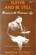 Suffer and Be Still; Women in the Victorian Age-ExLibrary