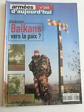 Armées d'aujourd'hui n° 260 / 2001 Dossier BALKANS. Le SIGEM. Alerte à VIMY