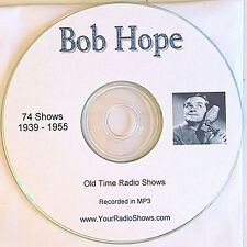 Bob Hope 1 CD 74 Shows-1939-1955 Old Time Radio-Comedy At Its Best! ONLY $3.99
