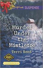 Murder Under the Mistletoe Northern Border Patrol