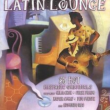 NEW - Latin Lounge: 25 Hot Hispanic Originals by Latin Lounge