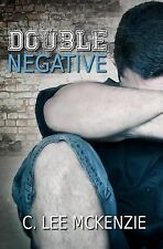 Double Negative by C. Lee McKenzie (2014, Paperback)